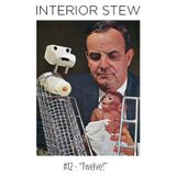 "Interior Stew #12 - ""Twelve!"""