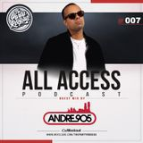 The Party Rockas All Access 007 - DJ Andre 905