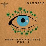 Deep Tropical Eyes vol. 1