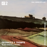 Okonkole Y Trompa w/ Guy Bingley - 8th November 2017