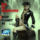 Deep Planet 45 ][ Mix by Groovelock