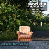 3rd guest Bonny Larmes (dzwiekumaniak.pl guest mix/podcast)