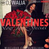 VALENTINES SLOW JAMZ SPECIAL #WaliasWeekly @djwaliauk