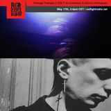 Strange Therapy w/ Unhuman & Donna Haringwey @ Red Light Radio 05-17-2019