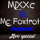 MiXXc with special guest MC Foxtrot