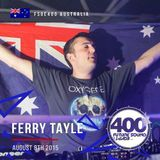 Ferry Tayle - FSOE 400 Live Broadcast from Festival Hall, West Melbourne, Victoria, Australia 8th