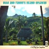 Otto and Fanny's Island Getaway