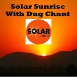 Solar Sunrise on Solar Radio 17/12/18 Every Monday with Dug Chant 6am to 8am