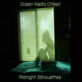 "Ocean Radio Chilled ""Midnight Silhouettes"" (6-28-15)"