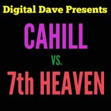 Cahill vs. 7th Heaven