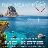 MC KOTIS-From Ibiza With Love(Beach Mix)