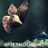 Afterhours 40