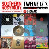 Twelve 12's Live Vinyl Mix: 60 - J-Squared