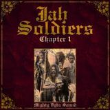 Mighty Vybz Sound - Jah Soldiers (chapter I)