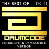 Drumcode - The Best Of (vol.1) [Enhanced & Remastered Version]