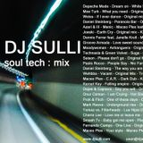 Dj Sulli - Soul Tech Mix
