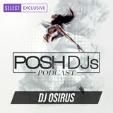 DJ Osirus 5.27.20 // EDM & Party Anthems