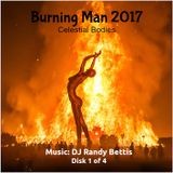 DJ Randy Bettis presents: A Burning Man Tea Dance 2017 (Disk 1)