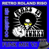 MAKE IT FUNKY V.01 (60-MIN CONTINUOUS-MIX)