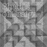 Shades Of Craig