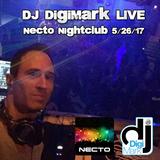 DJ DigiMark at Necto Nightclub May 26, 2017
