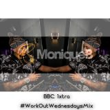 DJ MONIQUE B - ON CHARLIE SLOTH'S BBC 1XTRA - WORK OUT WEDNESDAYS
