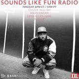 Sounds Like Fun Radio, Ep. 2 [Guests: Maxo Kream & Eryn Allen Kane]