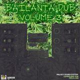 MALACO SOUND SYSTEM - BAILANTA DUB MIXTAPE [PROMO FYADUB   FYASHOP]