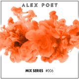 Alex Poet Mix Series #006