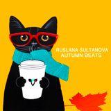 Ruslana Sultanova - Autumn Beats (Live Mix)