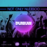 Dunkan Disco - Not only Nudisco