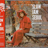 Slow Jam Seoul