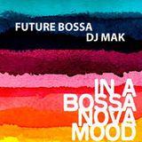 Future Bossa - DJ Steve Mak