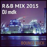 R&B MIX 2015
