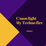 C'mon Light My Techno Fire