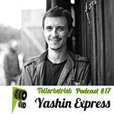 TB PODAST #17 -- Yashin Express