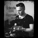 Hypnotic Voodoo EP 009 - ( Guest Mix By K Loveski )