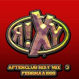 afterclub rixy Mix 3 feb 1999