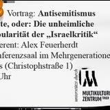 """Alex Feuerherdt: Antisemitismus - Die unheimliche Popularität der """"Israelkritik"""" (24. November 2014)"""