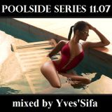 Poolside series 11.07. - mixed by Yves'Sifa