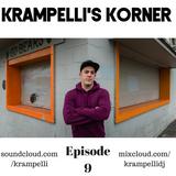 Krampelli's Korner Episode #009