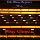 Italo Disco Megamix Vol.1 by Killernoizz