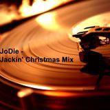JoDie - Jackin' Christmas Mix (08.12.2017)