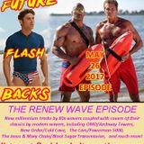 FUTURE FLASHBACK - The 80s RENEW WAVE episode, May 26, 2017