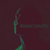 Midnight Silhouettes  4-17-20