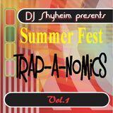 DJ Shyheim presents Summer Fest Trap-A-Nomics Vol.1