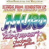 KINGS FROM KINGS12 MURO'S BOB MARLEY MIX