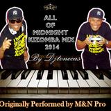 Djtonecas Fazenda - All Of Midnight Kizomba Mix 2014
