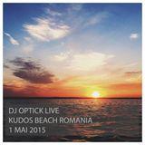 Dj Optick LIVE @ Kudos Beach 1 Mai 2015 Full Set