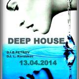 DJ.B.Petrov & DJ L. Korobkov 13.4.2014 Now Vocal Deep